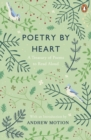 Image for Poetry by heart  : a treasury of poems to read aloud