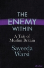 Image for The enemy within  : a tale of Muslim Britain