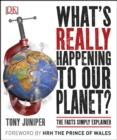 Image for What's really happening to our planet?
