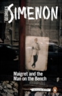 Image for Maigret and the man on the bench