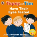 Image for Topsy and Tim have their eyes tested