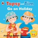 Image for Topsy and Tim go on holiday