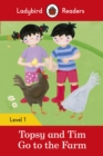 Image for Topsy and Tim go to the farm