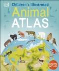 Image for Children's illustrated animal atlas