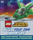 Image for LEGO DC Comics Super Heroes Build Your Own Adventure : With minifigure and exclusive model