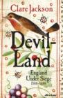 Image for Devil-land  : England under siege, 1588-1688
