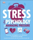 Image for Stress  : the psychology of managing pressure