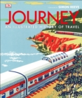 Image for Journey  : an illustrated history of travel