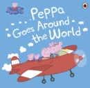 Image for Peppa goes around the world