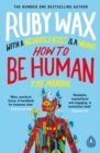 Image for How to be human  : the manual