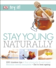 Image for Stay young naturally