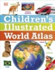 Image for Children's illustrated world atlas.