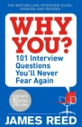 Image for Why you?  : 101 interview questions you'll never fear again
