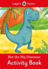 Image for Rex the Big Dinosaur Activity Book  - Ladybird Readers Level 1