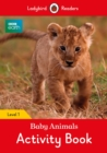 Image for BBC Earth: Baby Animals Activity Book - Ladybird Readers Level 1