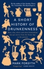 Image for A short history of drunkenness