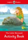 Image for The Little Mermaid Activity Book - Ladybird Readers Level 4