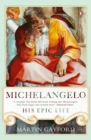 Image for Michelangelo  : his epic life