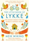 Image for The little book of Lykke: secrets of the world's happiest people