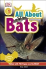 Image for All about bats: explore the world of bats!.
