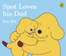 Image for Spot loves his Dad