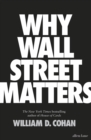 Image for Why Wall Street matters