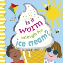 Image for Is it warm enough for ice cream?