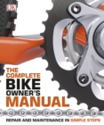 Image for The complete bike owners manual.