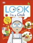 Image for Look I'm a cook