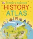 Image for Children's illustrated history atlas