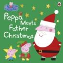 Image for Peppa meets Father Christmas