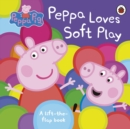 Image for Peppa loves soft play