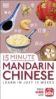 Image for 15 minute Mandarin Chinese  : learn in just 12 weeks