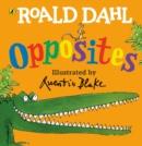 Image for Roald Dahl's opposites