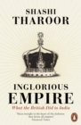 Image for Inglorious empire: what the British did to India