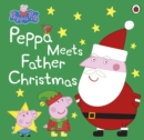 Image for Peppa meets Father Christmas.