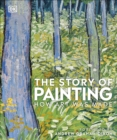 Image for The story of painting  : how art was made