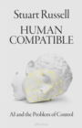 Image for Human compatible  : artificial intelligence and the problem of control