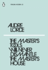 Image for The master's tools will never dismantle the master's house