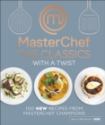 Image for Masterchef - the classics with a twist