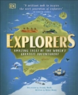Image for Explorers  : amazing tales of the world's greatest adventures