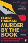 Image for Murder by the book  : a sensational chapter in Victorian crime