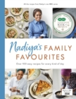 Image for Nadiya's family favourites  : over 100 easy recipes for every kind of day