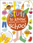Image for Stuff to know when you start school.
