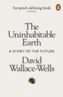 Image for The uninhabitable earth