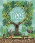Image for The magic & mystery of trees