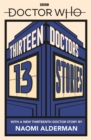 Image for Thirteen doctors, 13 stories