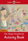 Image for The Magic Paintbrush Activity Book - Ladybird Readers Level 2
