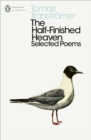 Image for The half-finished heaven  : selected poems