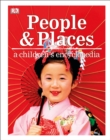 Image for People and places  : a children's encyclopedia